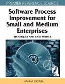 Software Process Improvement for Small and Medium Enterprises  Techniques and Case Studies