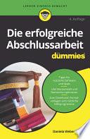 Öffnen Sie das Medium Die erfolgreiche Abschlussarbeit für Dummies von Weber, Daniela [Verfasser] im Bibliothekskatalog