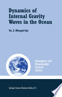 Dynamics of Internal Gravity Waves in the Ocean