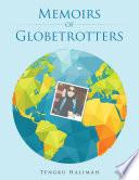 Memoirs of Globetrotters