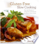 Gluten Free Slow Cooking