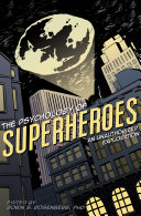 The Psychology of Superheroes Book