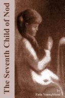 The Seventh Child of Nod