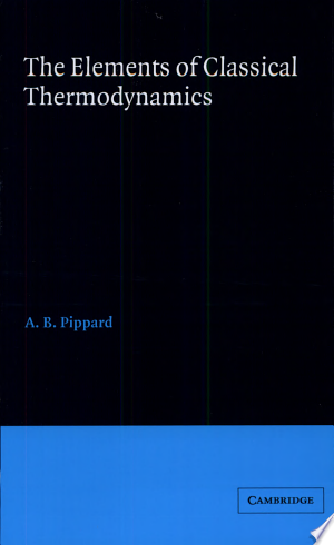 Read Online Elements of Classical Thermodynamics:For Advanced Students of Physics Free Books - Unlimited Book