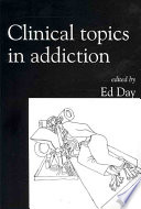 Clinical Topics in Addiction Book