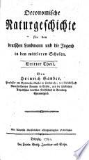 Oeconomische Naturgeschichte für den deutschen Landmann und die Jugend in den mittlern Schulen (fortgesetzt von J. C. Fabricio).