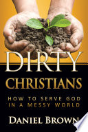 Dirty Christians