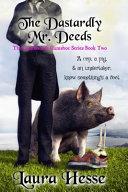 The Dastardly Mr  Deeds