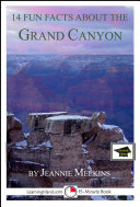 Pdf 14 Fun Facts About the Grand Canyon: A 15-Minute Book