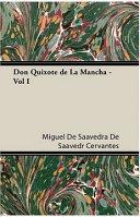 Don Quixote de La Mancha   Vol I