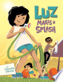 Luz Makes a Splash Claudia Davila Cover