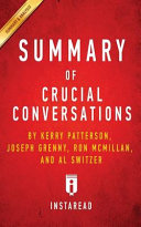 Summary of Crucial Conversations Book