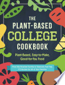 The Plant Based College Cookbook Book