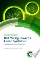 Ball Milling Towards Green Synthesis Book