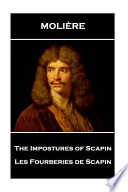 Moliere - The Impostures of Scapin
