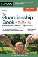 The Guardianship Book for California