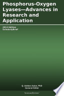 Phosphorus Oxygen Lyases Advances In Research And Application 2013 Edition Book PDF