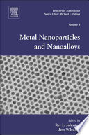 Metal Nanoparticles and Nanoalloys