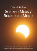 Sun and Moon   Sonne und Mond