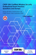 CWSP 206 Certified Wireless Security Professional Exam Practice Questions and Dumps