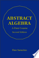 Abstract Algebra  : A First Course, Second Edition