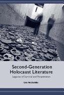 Second generation Holocaust Literature