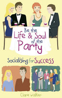 Be the Life and Soul of the Party Pdf/ePub eBook