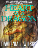 Heart of a Dragon   The DeChance Chronicles Volume 1