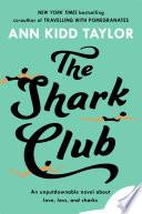 The Shark Club  The perfect romantic summer beach read