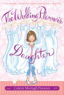 The Wedding Planner's Daughter