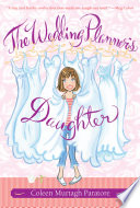 """""""The Wedding Planner's Daughter"""" by Coleen Paratore"""
