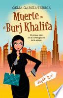 Muerte en el Burj Khalifa  : El sorprendente caso de la investigadora de la abaya