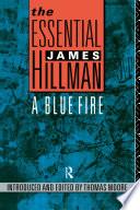 The Essential James Hillman