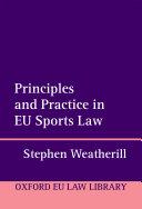 Principles and Practice in EU Sports Law Pdf/ePub eBook
