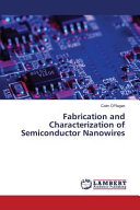Fabrication and Characterization of Semiconductor Nanowires Book