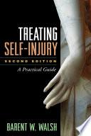 Treating Self-Injury, Second Edition