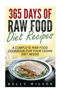 365 Days Of Raw Food Diet Recipes