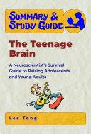 Summary   Study Guide   The Teenage Brain Book