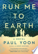 link to Run me to earth : a novel in the TCC library catalog