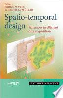 Spatio temporal Design