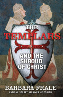 Pdf The Templars and the Shroud of Christ