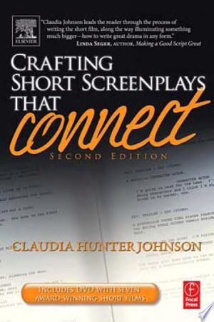 Download Crafting Short Screenplays that Connect Free PDF Books - Free PDF