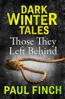 Those They Left Behind (Dark Winter Tales) Pdf/ePub eBook