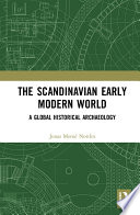 The Scandinavian Early Modern World