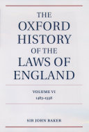 The Oxford History of the Laws of England: 1483-1558