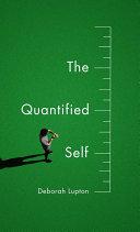 The Quantified Self