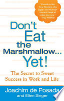 Don t Eat the Marshmallow   Yet