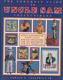 The Foremost Guide to Uncle Sam Collectibles