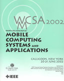 Fourth IEEE Workshop on Mobile Computing Systems and Applications