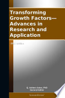 Transforming Growth Factors   Advances in Research and Application  2012 Edition